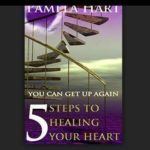 5 steps to healing your heart